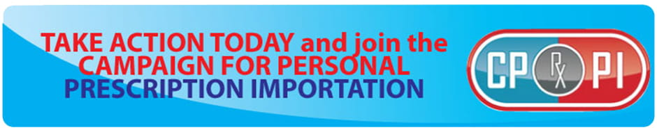 Campaign for Personal Prescription Importation Online Canadian Pharmacy appeal banner